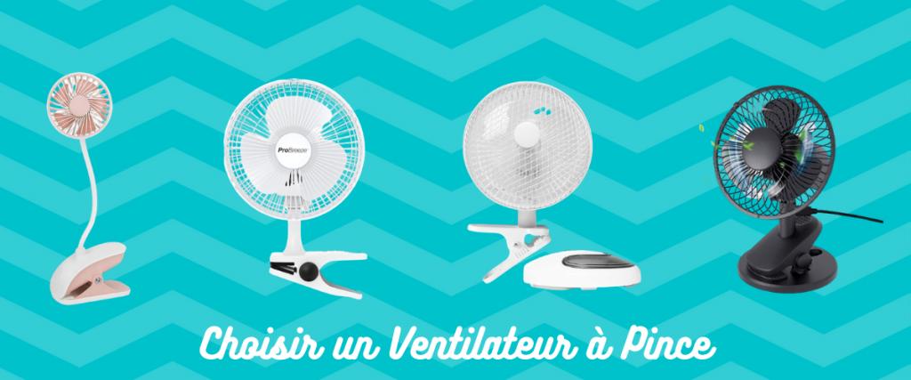 comment choisir un ventilateur à pince